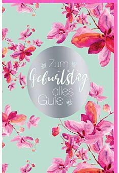 Karte Geburtstag Frau Silberfolie Blüten pink rosa
