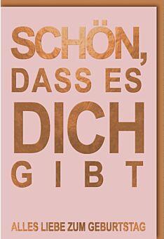 """Geburtstagskarte Liebe """"Schön, dass es dich gibt"""""""
