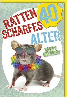 Geburtstagskarte 40 Ratten scharf Alter Happy Birthday