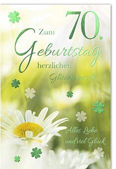 Geburtstagskarte 70 Jahre Kleeblätter und Gänseblume