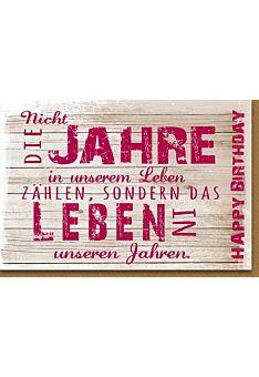 Glückwunschkarte Geburtstag Nicht die Jahre in unserem Leben