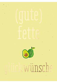 Postkarte Geburtstag Spruch Avocado - gute fette Glückwünsche