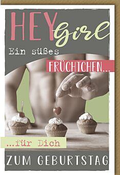 Geburtstagskarte für Frauen Hey Girl süßes Früchtchen