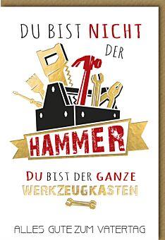 """Glückwunschkarte Vatertag - """"Du bist nicht der Hammer..."""""""