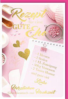 Hochzeitskarte mit Spruch Rezept für die Ehe