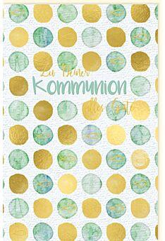 Karte zur Kommunion Goldfolie Punkte gold türkis