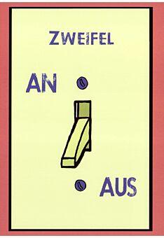 Lustige Postkarte Spruch Zweifel