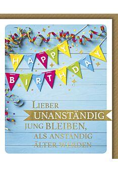 Geburtstagskarte lustig Snapshot Lieber unanständig jung bleiben