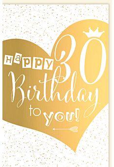Geburtstagskarte 30 Herz gold Happy Birthday to you