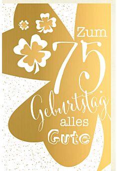 Geburtstagskarte 75 Jahre Verschiedene Schriften auf goldenem Kleeblatt, Punkte im Hintergrund, kleinere Kleeblätter, mit goldener Metallicfolie