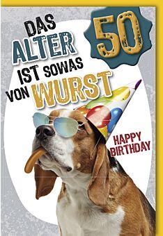 Geburtstagskarte 50 Jahre Das Alter ist sowas von Wurst