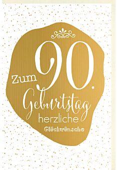 Geburtstagskarte 90 Jahre Verschiedene Schriften auf goldener Fläche, Punkte im Hintergrund, Schnörkel, mit goldener Metallicfolie