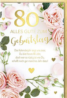 Geburtstagskarte 80 Das Kalenderjahr sagt uns zwar