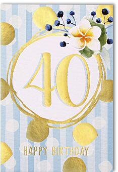 Geburtstagskarten 40. Geburtstag 40 in goldenem Kreis