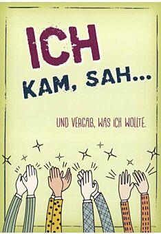 Postkarte lustig Spruch Ich kam, sah...