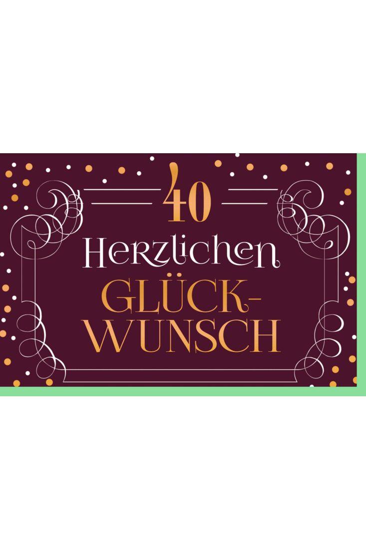 Geburtstagskarte 40 Herzlichen Glückunsch Kuvert grün