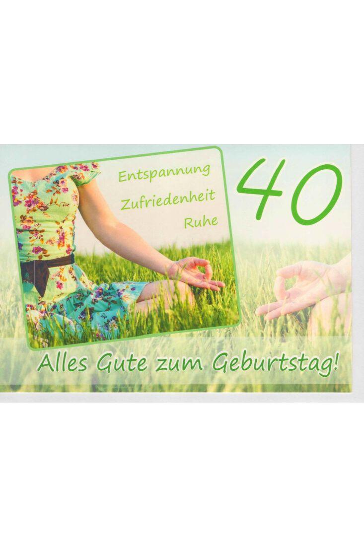 Geburtstagskarte 40 Entspannung Zufriedenheit Ruhe
