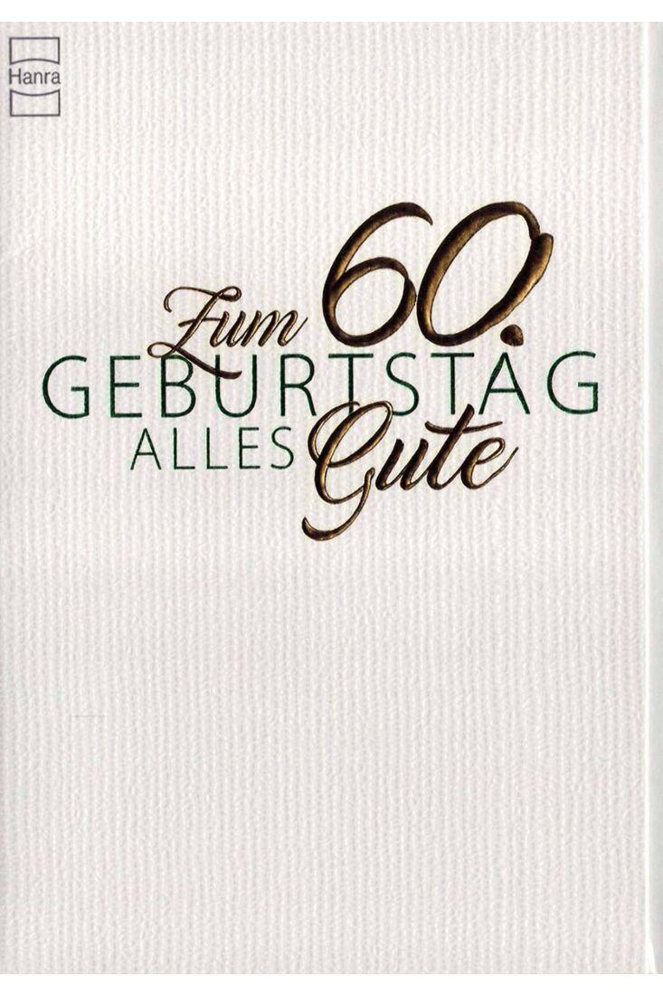 Geburtstagskarte 60. Geburtstag: weiße Karte mit silber Prägung