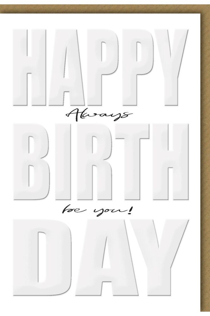 Glückwunschkarte Geburtstag Always be you