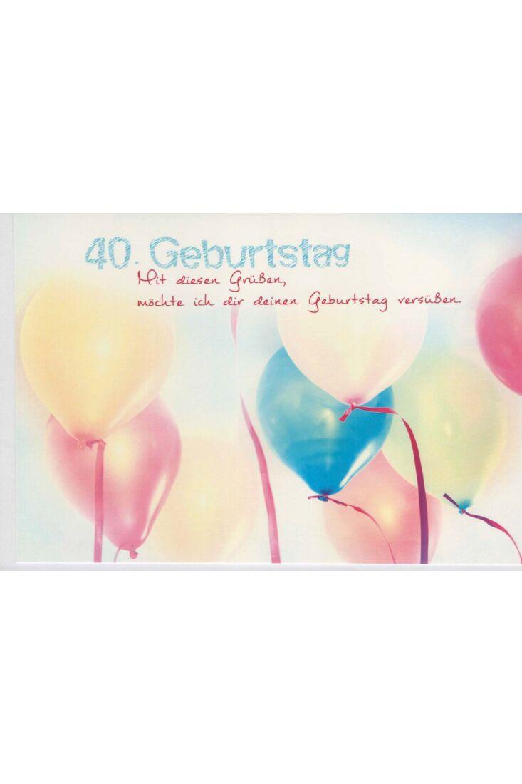 Geburtstagskarte 40 Mit Grüßen Geburtstag versüßen