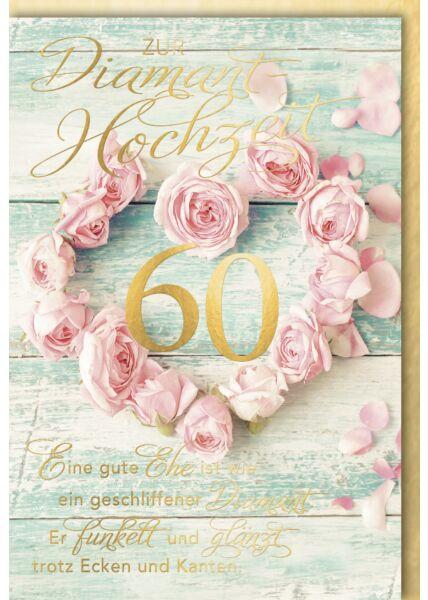Glückwunschkarte Diamanthochzeit Eine gute Ehe ist wie ein geschliffener Diamant