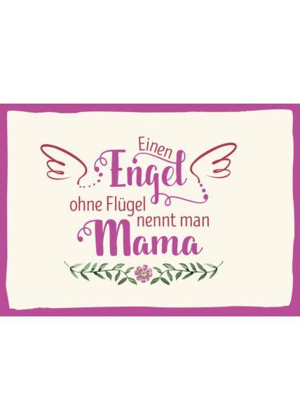 Postkarte Spruch Einen Engel ohne Flügel nennt man Mama