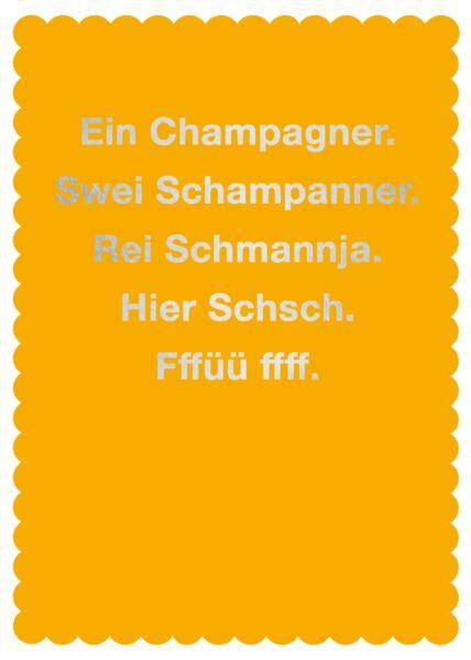 Postkarte Spruch Ein Champagner