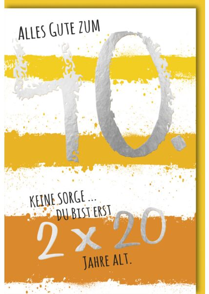 Geburtstagskarte 40. Geburtstag Text auf orangem Streifen