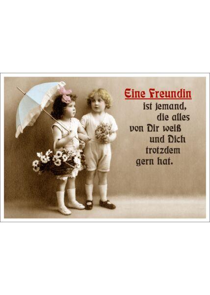 Postkarte Spruch lustig Eine Freundin ist jemand, die alles von Dir weiß und Dich trotzdem gern hat.