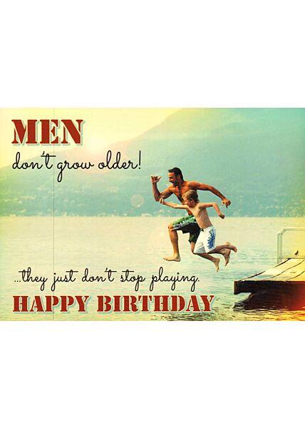 Postkarte englisch Text Men don't grow older