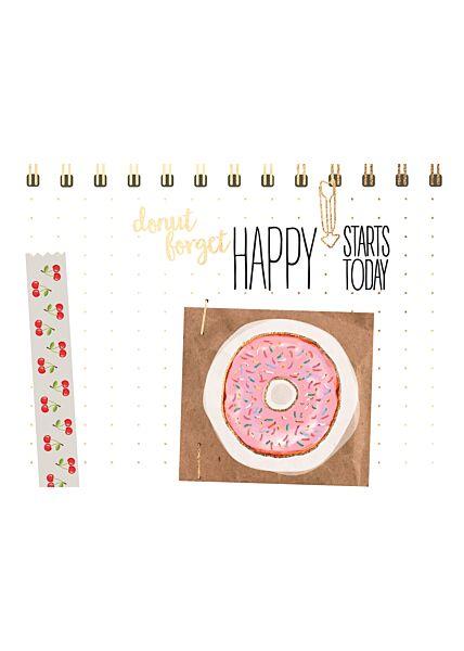 Postkarte Spruch Donut forget - Happy starts today