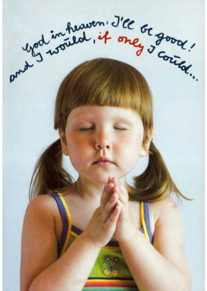 Postkarte Spruch englisch God in heaven...
