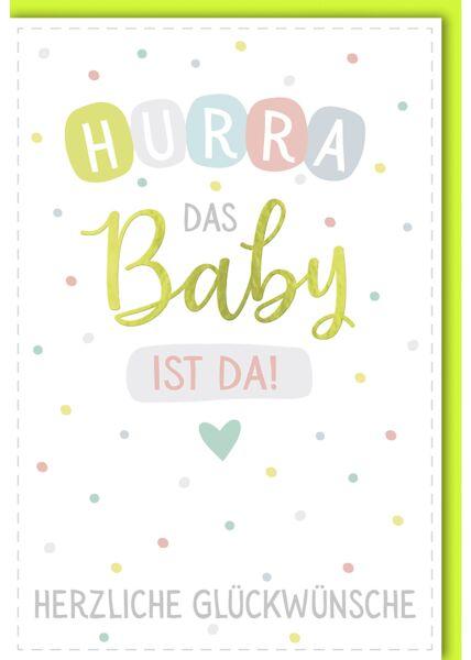 Glückwunschkarte zur Geburt Baby HURRA das Baby ist da!
