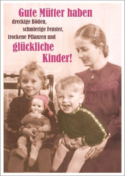 Postkarte Spruch lustig Gute Mütter haben dreckige Böden