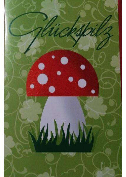 Grusskarte: Glückspilz
