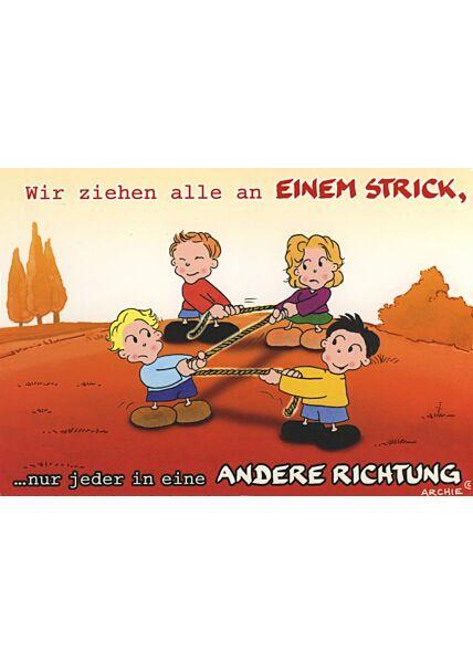 Cartoon Postkarte: Wir ziehen alle an einem Strick