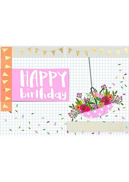Geburtstagspostkarte Spruch Happy Birthday - It's raining flowers