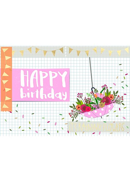 Geburtstagspostkarte Spruch Happy Birthday - It's raining flowers
