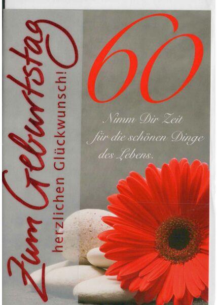 Geburtstagskarte 60 Nimm dir Zeit für die schönen Dinge des Lebens
