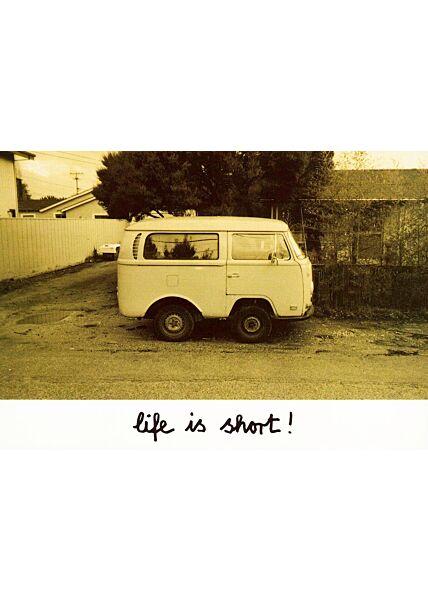 Postkarte witzig Life is short
