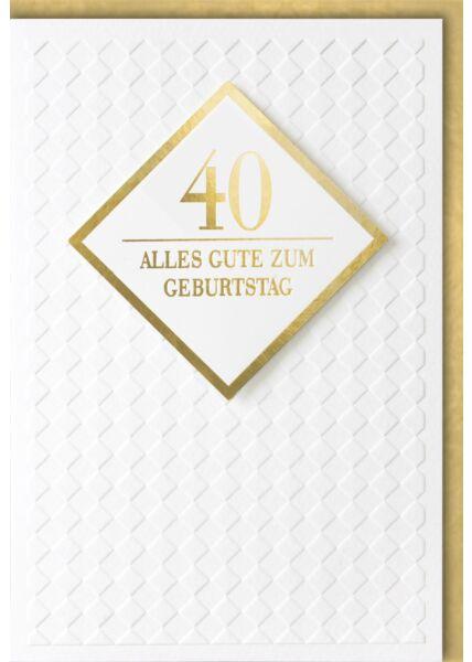 Geburtstagskarte 40 Jahre Premiumqualität Alles Gute