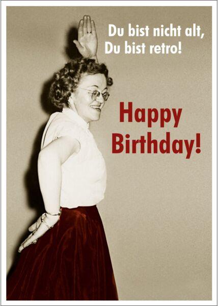 Postkarte Spruch witzig Du bist nicht alt, Du bist retro - Happy Birthday tanzende Oma