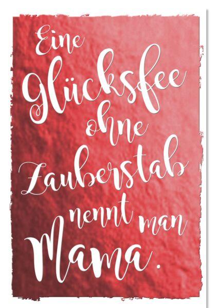 """Muttertagskarte - """"Eine Glücksfee..."""""""