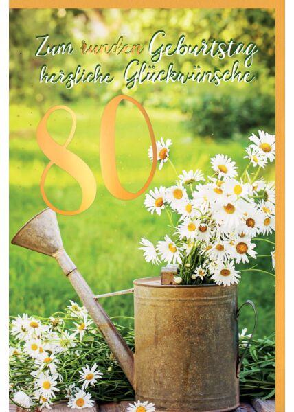 Geburtstagskarte 80 Jahre Gänseblümchen im Becher, mit Goldfolie
