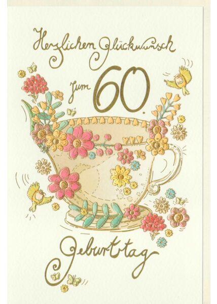 Karte Geburtstag 60 Jahre Tasse mit Blumen, Vögel, Naturkarton
