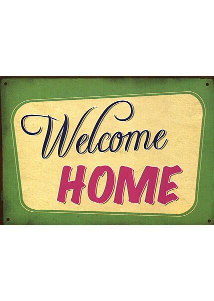 Postkarte englisch Text Welcome Home