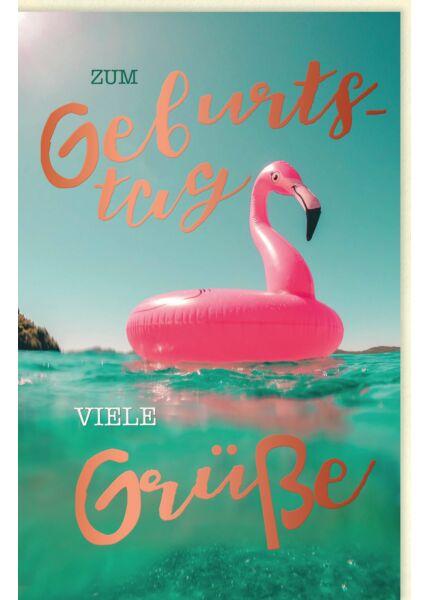 Geburtstagskarte für Frauen Flamingo im Wasser, mit roségoldener Folie