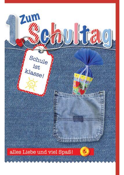 Glückwunschkarte zur Einschulung Schultüte in Jeanstasche gesteckt
