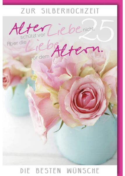 Glückwunschkarte Silberhochzeit Alter schützt vor Liebe nicht