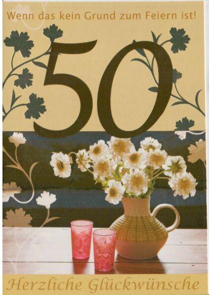 Geburtstagskarte 50 wenn das kein Grund zum Feiern ist